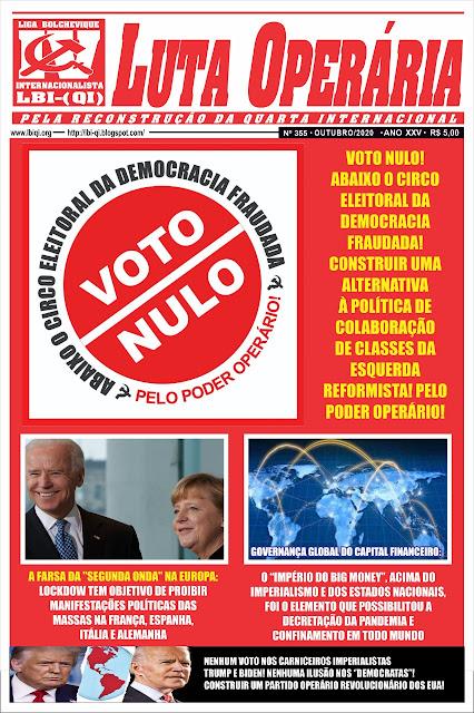 LEIA A MAIS RECENTE EDIÇÃO DO JORNAL LUTA OPERÁRIA Nº 355 OUTUBRO/2020