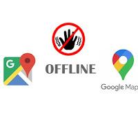 Cara Download dan Menggunakan Google Maps mode Offline