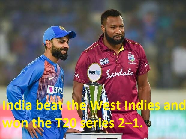 India beat the West Indies and won the T20 series 2–1.