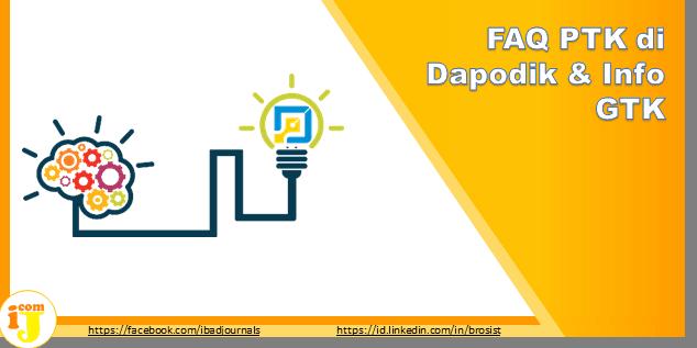 FAQ PTK di Dapodik & Info GTK 2020
