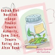 Hadiah Ulat: Backlink sebagai Pondasi Domain Authority, Spam Score, Domain Rating dan Alexa