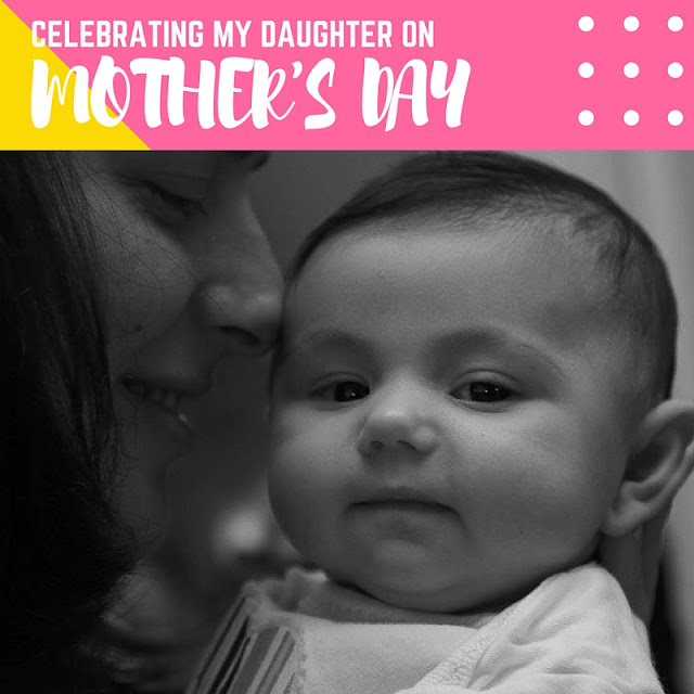 Shiraz In My Sippy Cup: Celebrating My Daughter on Mother's Day. #MothersDay #parenting #mothers #motherhood