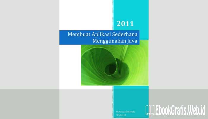Ebook Membuat Aplikasi Sederhana Menggunakan Java