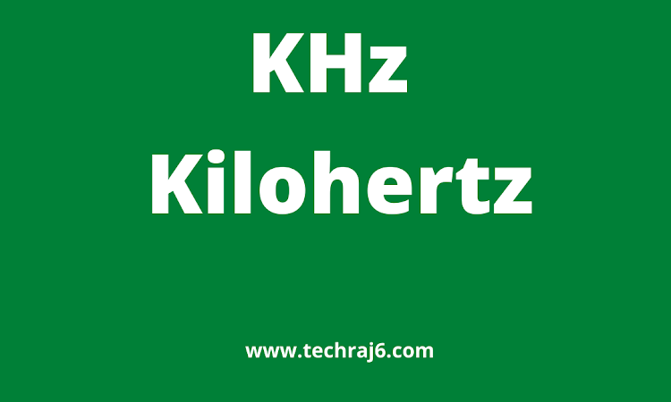 KHz full form, what is the full form of KHz