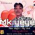 DOWNLOAD MP3: Mk Yeye - My Love