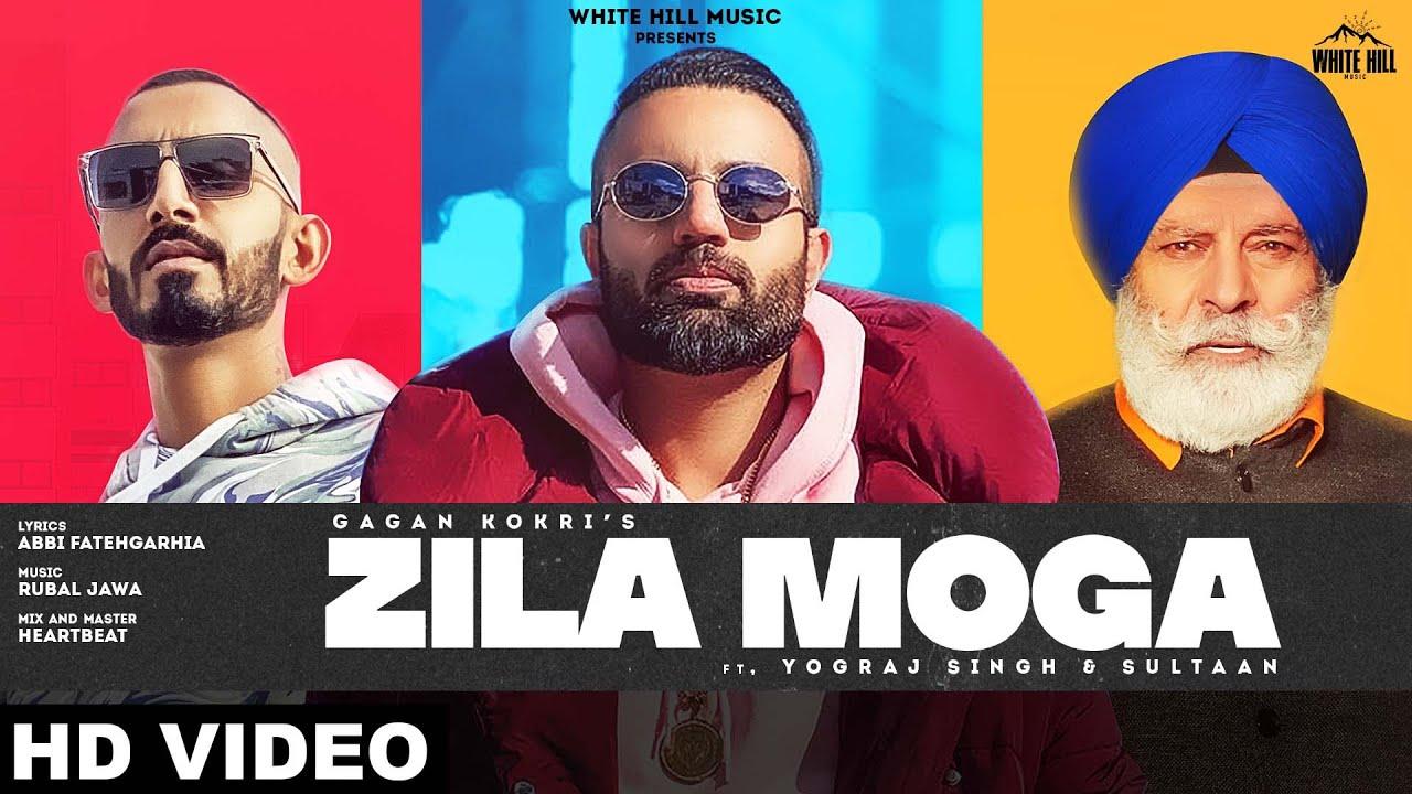 Zila Moga Lyrics Gagan Kokri X Sultaan