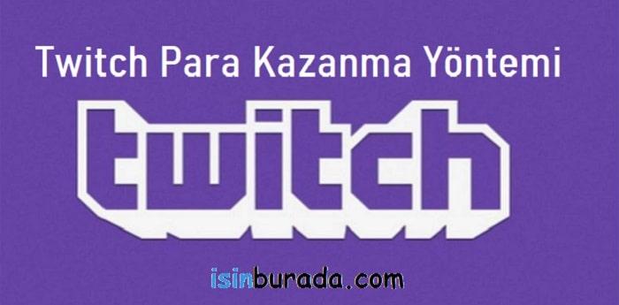 Twitch Para Kazanma