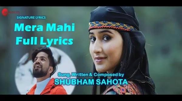 MERA MAHI Lyrics - ShubhamSahota Ft MonuGarg - IshaNegi