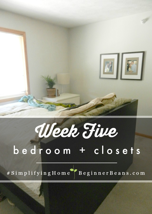 Simplifying Home 8-Week Challenge | Week 5: Bedrooms + Closets