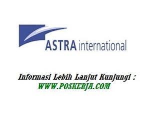 Lowongan Kerja Terbaru Astra International Desember 2017