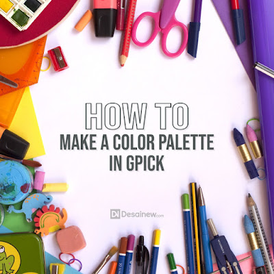 how to make your own color palette in gpick with simple trick tutorial can be used in gimp and inkscape