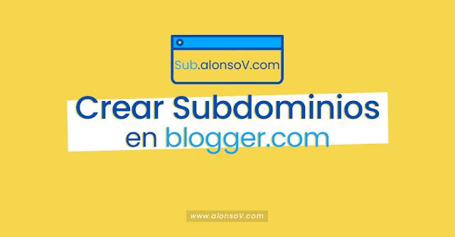 ▷ Como crear un Subdominio en Blogger 【 2019 】