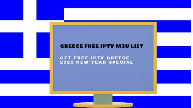 GREECE, FREE IPTV M3U LIST, IPTV FREE LINKS, 2021