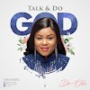 New Music: De-Ola - Talk and Do God"