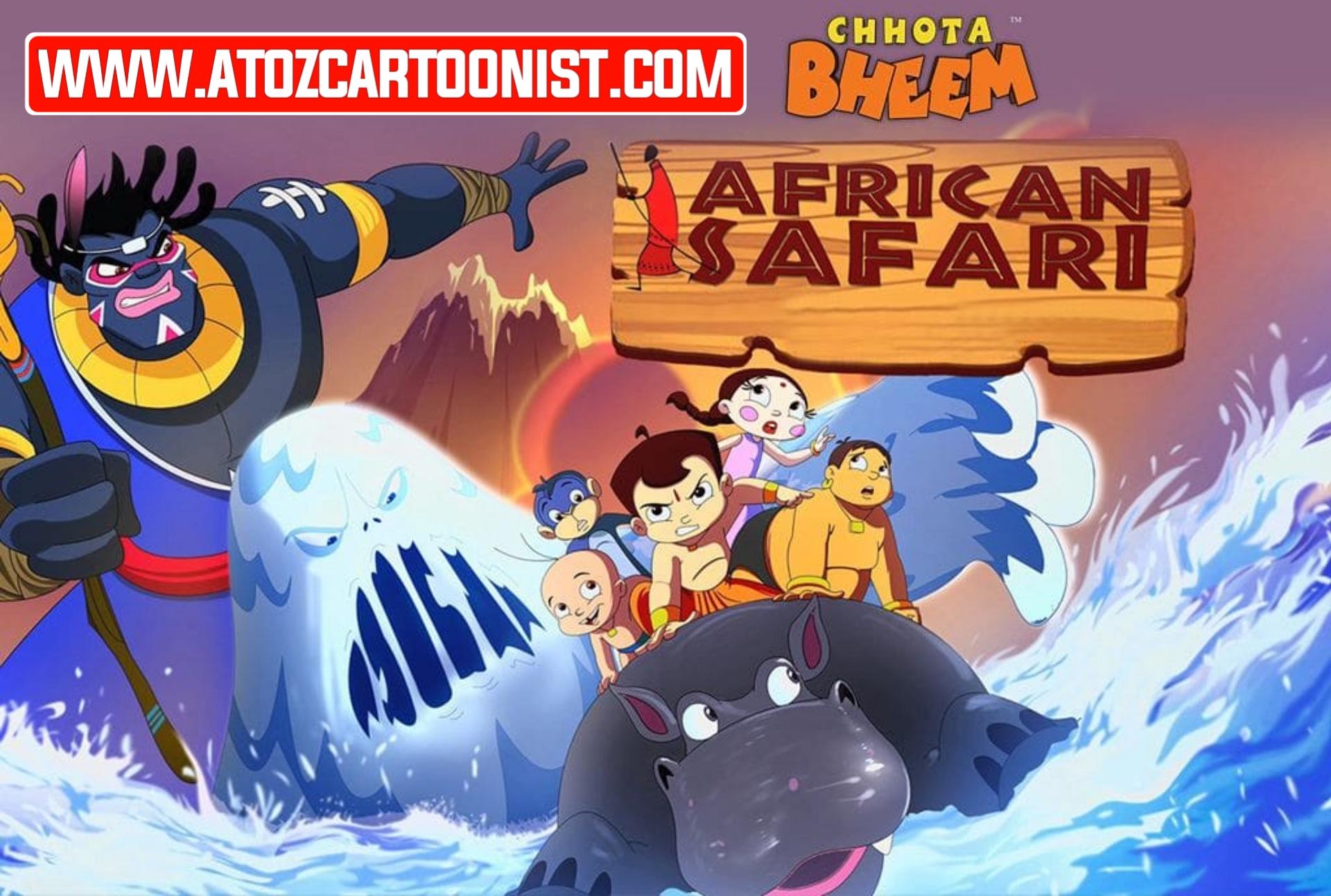 CHHOTA BHEEM IN AFRICAN SAFARI FULL MOVIE IN HINDI DOWNLOAD (480P, 720P & 1080P)