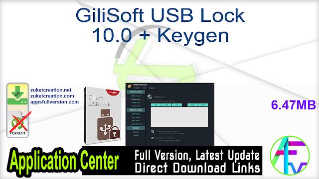 GiliSoft USB Lock 10.0 + Keygen