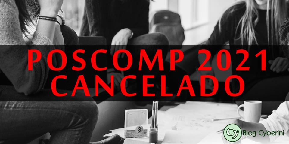 POSCOMP 2021 cancelado