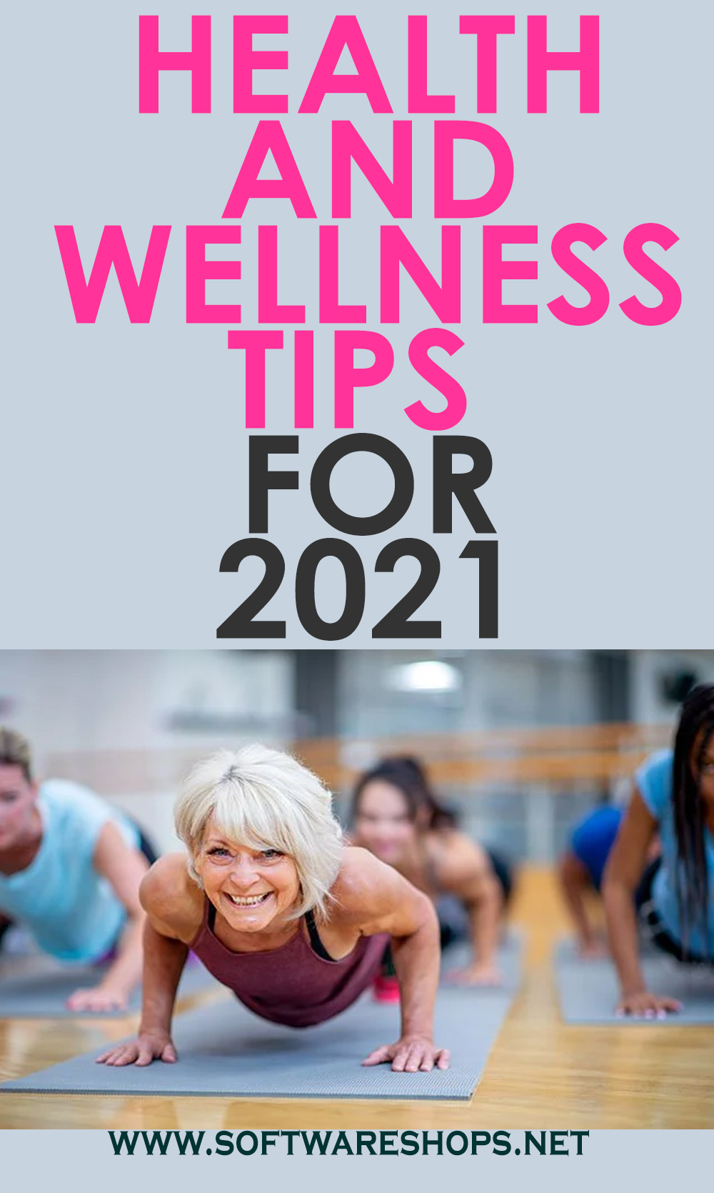 Health and Wellness Tips for 2021