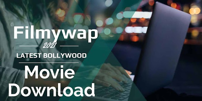 Filmywap 2021: filmywap Bollywood, Panjabi, South Indian Hindi Dubbed movie Download