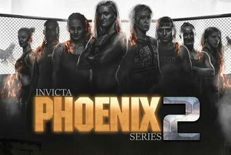 Invicta FC Phoenix Series Two 2