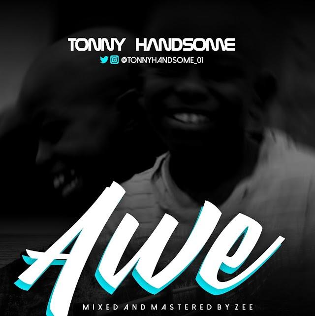 Music : Tonny Handsome - Awe