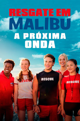 Resgate em Malibu: A Próxima Onda (2020) Torrent