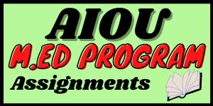 Aiou M.ed assignments in pdf   Learning ki dunya