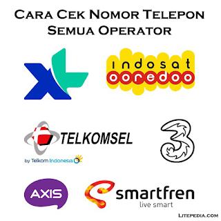 Cara Cek Nomor Telepon Smartfren, Telkomsel, Indosat, XL dan 3