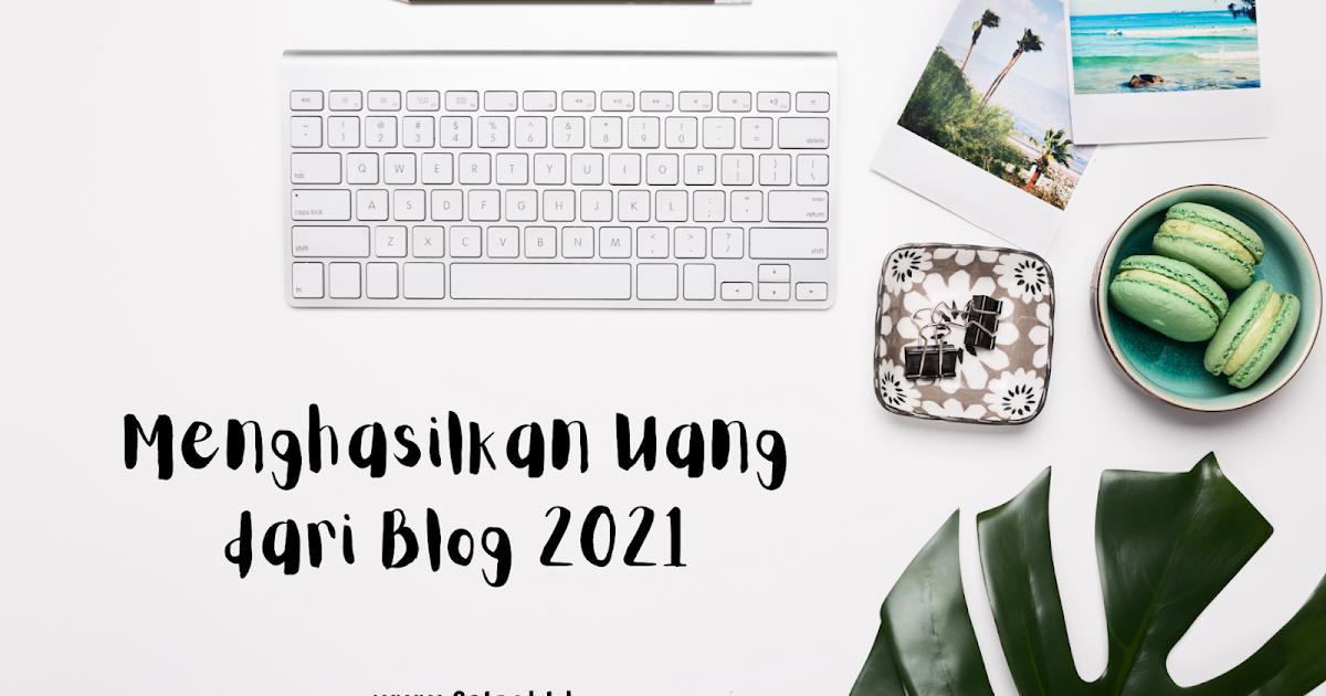 Dunia Faisol: 7 Cara Menghasilkan Uang dari Blog 2021