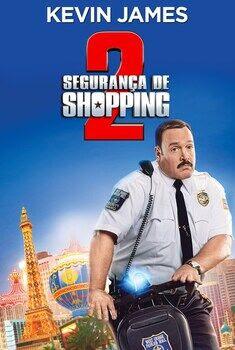 Segurança de Shopping 2 Torrent - BluRay 720p/1080p Dual Áudio