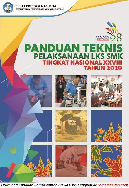 pedoman panduan teknis juknis lks smk ke xxviii 28 tingkat nasional tahun 2020 secara daring online pdf tomatalikuang.com