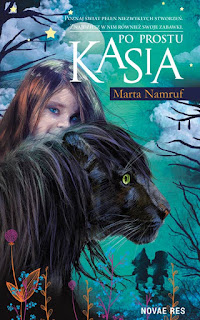 """Po prostu Kasia"" Marta Namruf"