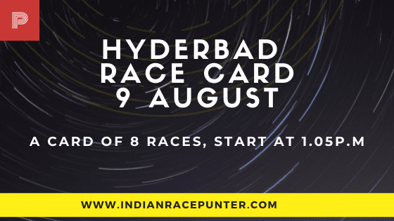 Hyderabad Race Card 9 August