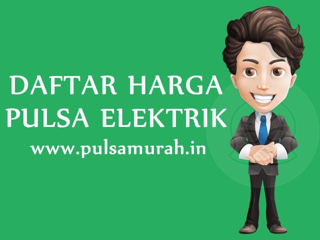 Daftar Harga Pulsa Elektrik Murah All Operator PulsaMurah.in