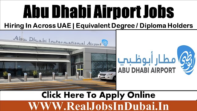 Abu Dhabi Airport Jobs With Good Salary & Benefits 2021
