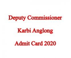 DC Karbi Anglong Admit Card
