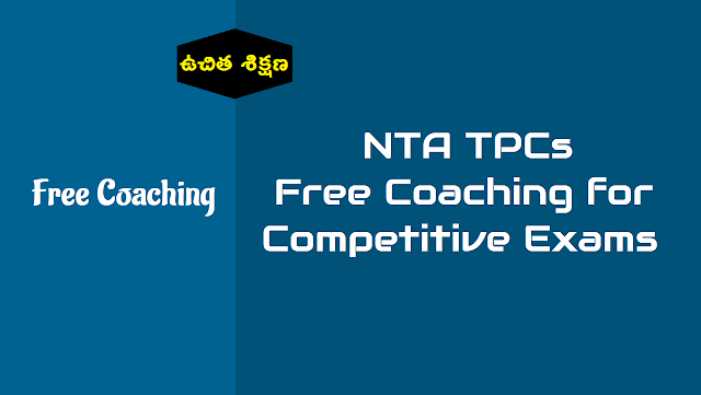 nta tpcs free coaching for competitive exams,free coaching for jee main,neet, ugc net cmat,gpat exams,free coaching nta national entrance exams