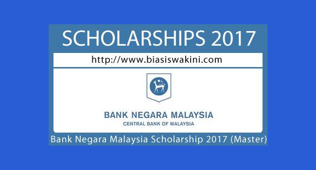 Bank Negara Malaysia Scholarship 2017-Master