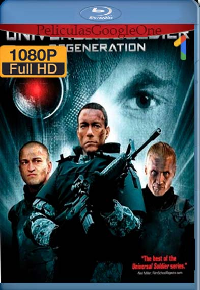 Soldado Universal Regeneracion[2009] [1080p BRrip] [Latino- Español] [GoogleDrive] LaChapelHD