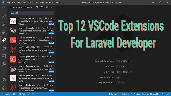 Top 12 VSCode Extensions for Laravel Developer