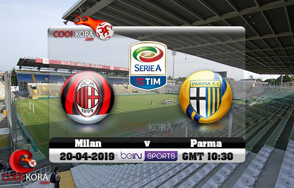 مشاهدة مباراة بارما وميلان اليوم 20-4-2019 في الدوري الإيطالي