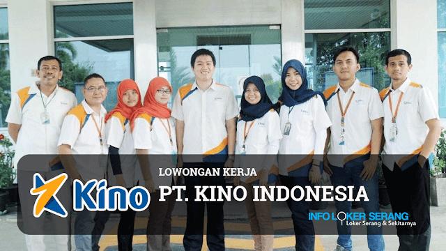 Lowongan Kerja Senior Sales PT Kino Indonesia Penempatan Serang