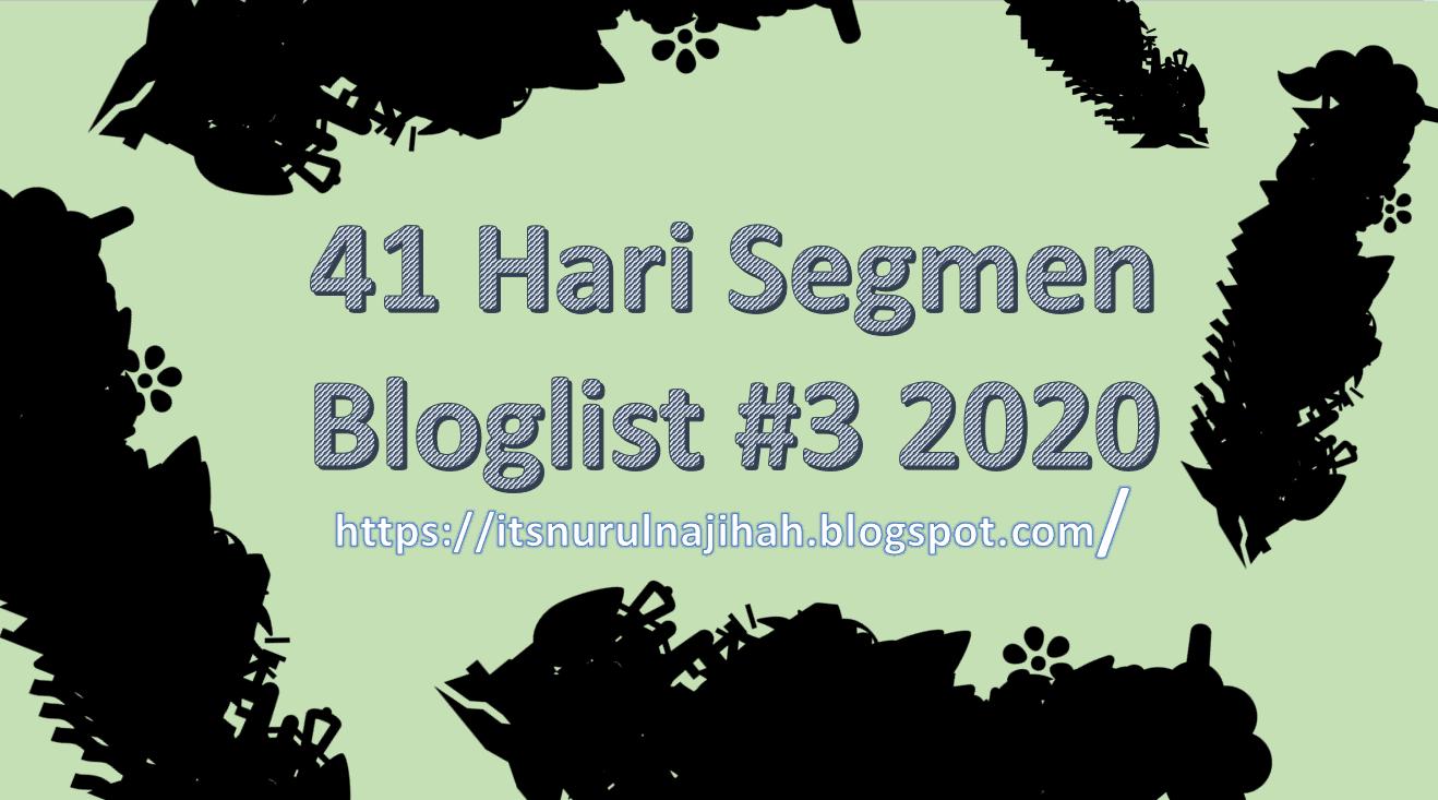 41 Hari Segmen Bloglist #3 2020