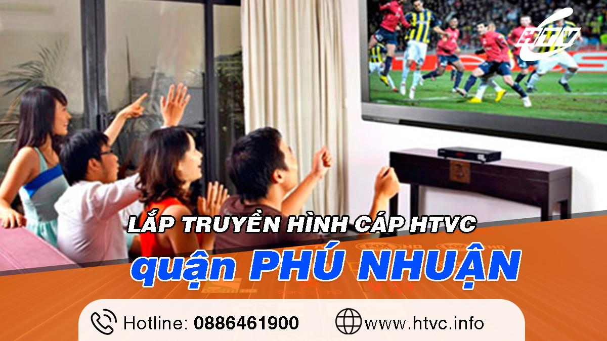 Tổng đài Lắp truyền hình cáp HTVC tại Phú Nhuận