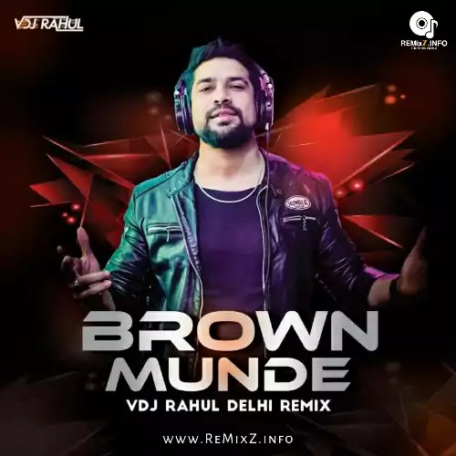 brown-munde-remix-vdj-rahul