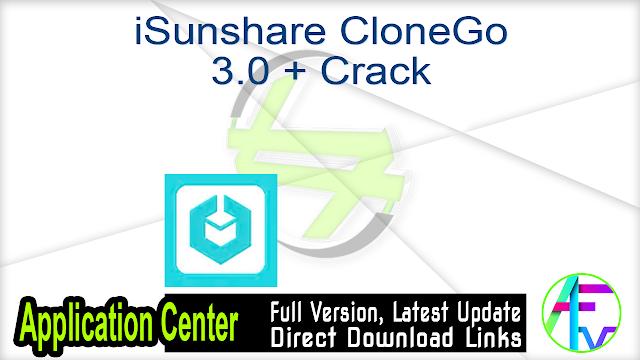 iSunshare CloneGo 3.0 + Crack