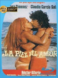 La piel del amor (1973) HD [1080p] Latino [GoogleDrive] SilvestreHD