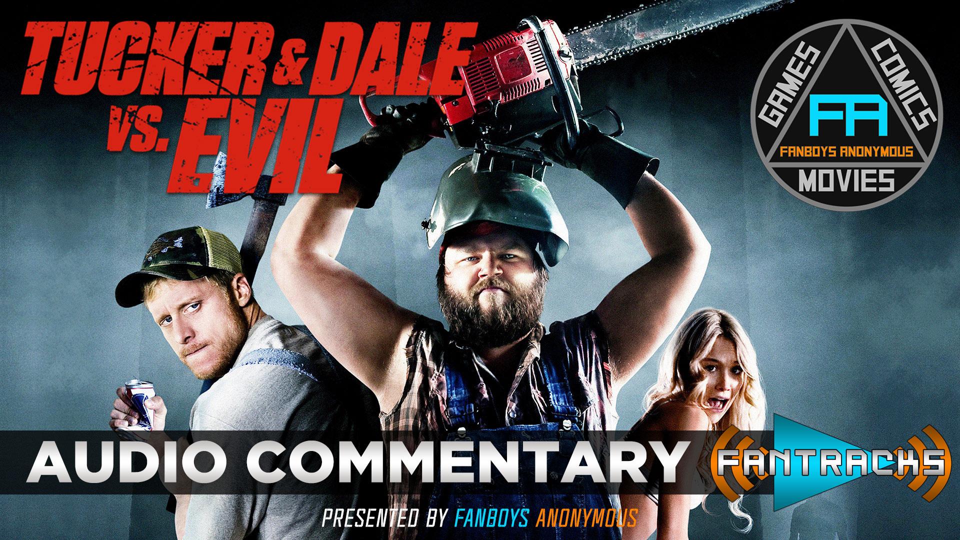 FanTracks Tucker and Dale vs. Evil audio commentary
