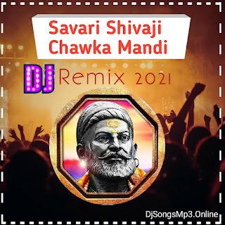 Savari Shivaji Chawla Mandi G Amba Dj MP3 Download