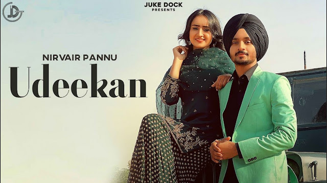 Udeekan Lyrics Nirvair Pannu